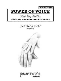 Power Of Voice Wedding Edition - Griegs Ich Liebe Dich (Für Gemischtchor SATB Mit Orgel) Books | SATB, Organ Accompaniment
