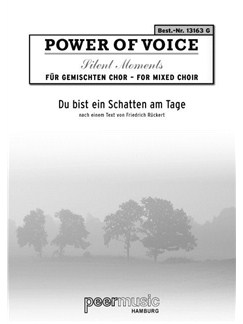 Power Of Voice Silent Moment - Du Bist Ein Schatten Am Tage (Für Gemischtchor SATB Mit Orgel) Books | SATB, Organ Accompaniment