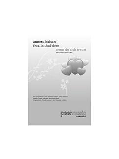Annett Louisan feat. Laith Al-Deen: Wenn Du Dich Traust (Für Gemischtchor SATB Mit Klavier) Books   SATB, Piano
