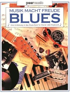 Musik Macht Freude - Blues. Eine Einführung In Das Blues-Spiel Für Klavier Oder Keyboard Books | Piano, Keyboard