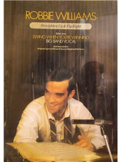 Robbie Williams: Straighten Up And Fly Right Books | Big Band & Concert Band