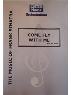 Jimmy Van Heusen: Come Fly With Me Books | Big Band & Concert Band