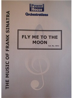 Bart Howard: Fly Me To The Moon Books | Big Band & Concert Band