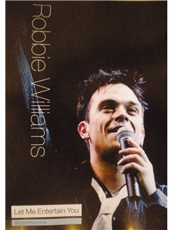 Robbie Williams: Let Me Entertain You (Big Band Rock Vocal) Books | Big Band