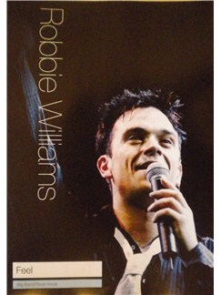 Robbie Williams: Feel Books | Big Band & Concert Band