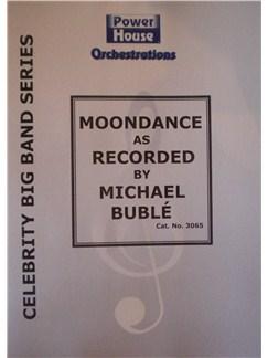Van Morrison: Moondance (Michael Buble) Books | Big Band & Concert Band
