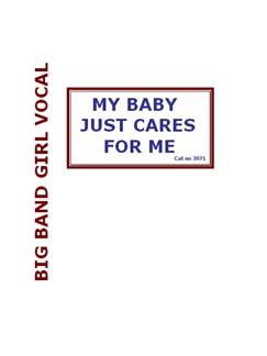 Walter Donaldson: My Baby Just Cares For Me (Big Band Girl Vocal) Books | Big Band