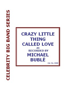 Michael Bublé: Crazy Little Thing Called Love - Voice/Big Band Books | Voice, Big Band & Concert Band