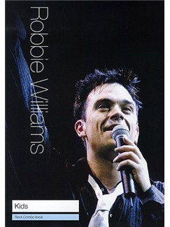 Robbie Williams: Kids (Rock Combo Vocal) Books | Rock Combo Vocal