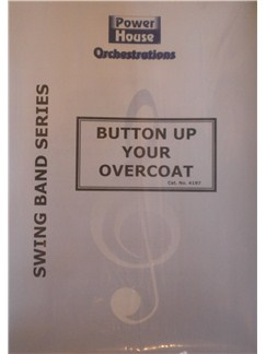 Arr. Cy Payne: Button Up Your Overcoat Books | Big Band & Concert Band