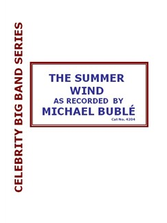 Michael Buble: The Summer Wind Books | Big Band & Concert Band, Voice