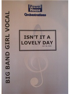 Arr. Cy Payne: Isn't It A Lovely Day Books | Big Band & Concert Band