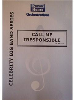 Sammy Cahn/J. Van Heusen: Call Me Irresponsible (Arr. Cy Payne) Books | Big Band & Concert Band