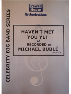 Micheal Buble: Haven't Met You Yet (Arr. Cy Payne) Books | Big Band & Concert Band