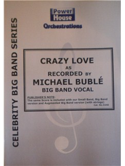 Michael Buble: Crazy Love (Arr. Cy Payne) Books | Big Band & Concert Band