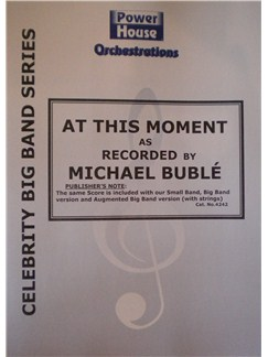Michael Buble: At This Moment (Arr. Cy Payne) Books | Big Band & Concert Band