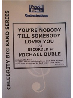 Michael Buble: You're Nobody 'Till Somebody Loves You Books | Big Band & Concert Band