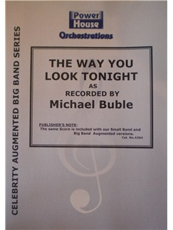 Michael Buble: The Way You Look Tonight (Arr. Cy Payne) Books | Big Band & Concert Band