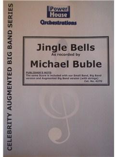 Michael Buble: Jingle Bells (Arr. Cy Payne) Books | Big Band & Concert Band
