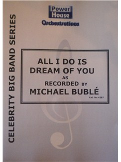 Michael Buble: All I Do Is Dream Of You Books | Big Band & Concert Band