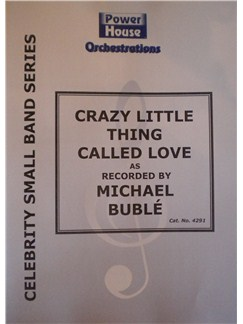 Michael Buble: Crazy Little Thing Called Love Books | Big Band & Concert Band