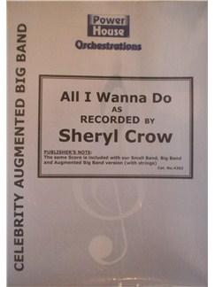 Sheryl Crow: All I Wanna Do Books | Big Band & Concert Band