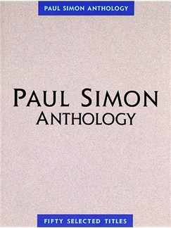 Paul Simon Anthology Books | Piano and Voice, with Guitar chord boxes