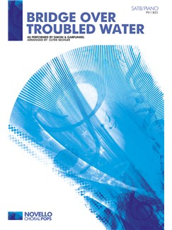 Simon & Garfunkel: Bridge Over Troubled Water (SATB/Piano) Books | SATB, Piano Accompaniment