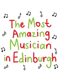 The Most Amazing Musician In Edinburgh: Scribbly - Greeting Card  |