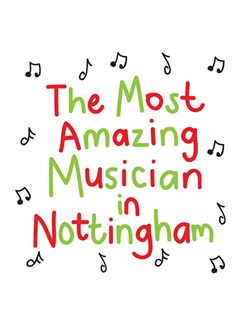 The Most Amazing Musician In Nottingham: Scribbly - Greeting Card  |