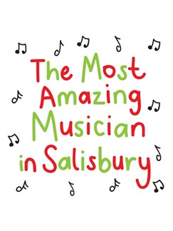 The Most Amazing Musician In Salisbury: Scribbly - Greeting Card  |
