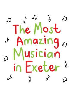The Most Amazing Musician In Exeter: Scribbly - Greeting Card  |