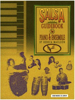 Rebeca Mauleón: The Salsa Guidebook - For Piano & Ensemble Libro | Piano, Conjunto de Escuela