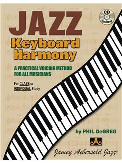 Phil DeGreg: Jazz Keyboard Harmony Books and CDs | Piano