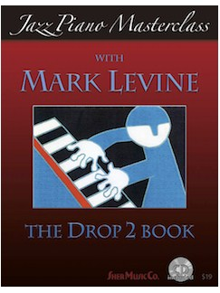 Mark Levine: Jazz Piano Masterclass - The Drop 2 Book Books and CDs | Piano