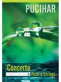 Blaz Pucihar: Concerto For Flute And String Orchestra (Piano Reduction) Books | Flute, Piano Accompaniment