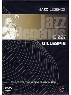 Jazz Legends: Dizzy Gillespie Live At The New Jersey Festival 1987 DVDs / Videos |