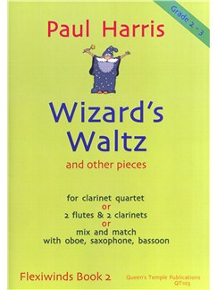 Paul Harris: Wizard's Waltz - Flexiwinds Book 2 Books | Wind Ensemble, Clarinet (Quartet)