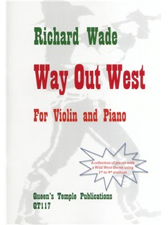 Richard Wade: Way Out West Books | Violin, Piano Accompaniment