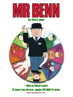 Duncan Lamont: Mr Benn - 10 Tunes From The TV Series (Flute/Piano) Books | Flute, Piano Accompaniment