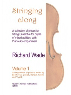 Richard Wade: Stringing Along - Volume 1 Books | String Ensemble, Piano Accompaniment