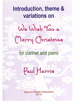 Paul Harris: Introduction, Theme And Variations On We Wish You A Merry Christmas Books | Clarinet, Piano Accompaniment