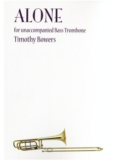 Timothy Bowers: Alone Books | Bass Trombone