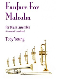 Toby Young: Fanfare For Malcolm Books | Trumpet, Trombone