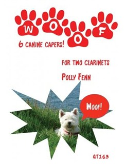 Polly Fenn: Woof - 6 Canine Capers For Two Clarinets Books | Clarinet (Duet)