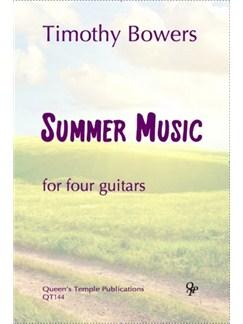 Timothy Bowers: Summer Music (Guitar Quartet) Books | Guitar