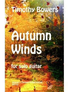 Timothy Bowers: Autumn Winds (Guitar Solo) Books | Guitar