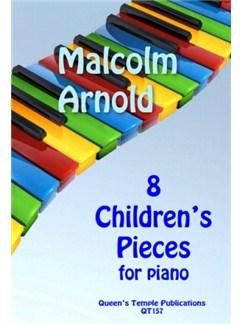 Malcolm Arnold: 8 Children's Pieces For Piano Books   Piano