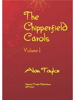 Alan Taylor: The Chipperfield Carols - Volume 1 Books | SATB, Piano Accompaniment