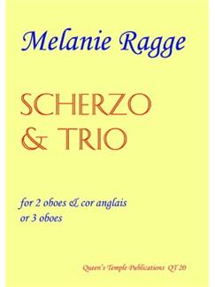 Melanie Ragge: Scherzo and Trio Books   Oboe (Duet), Cor Anglais